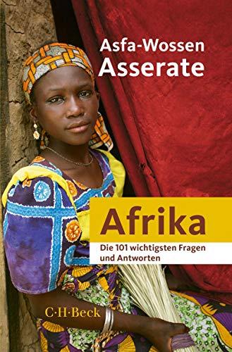Die 101 wichtigsten Fragen und Antworten - Afrika (Beck Paperback)