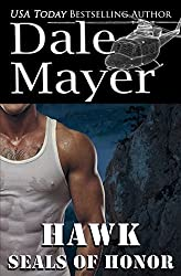 SEALs of Honor: Hawk (Volume 2) by Dale Mayer (2016-02-09)