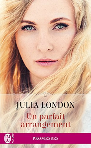 Un parfait arrangement par [London, Julia]