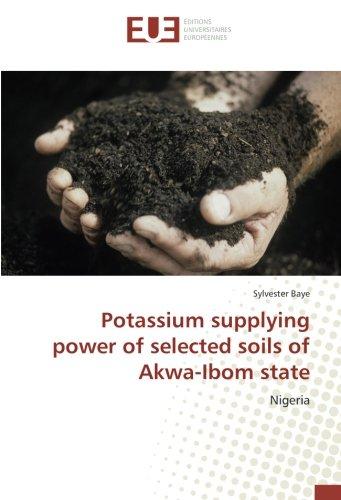 Potassium supplying power of selected soils of Akwa-Ibom state: Nigeria por Sylvester Baye