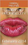 Diary of Promiscuity: February 2014 (English Edition)