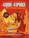 Le guide de voyage du système solaire par Koski