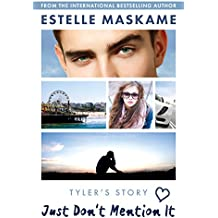 Just Don't Mention It (The DIMILY Series) (English Edition)