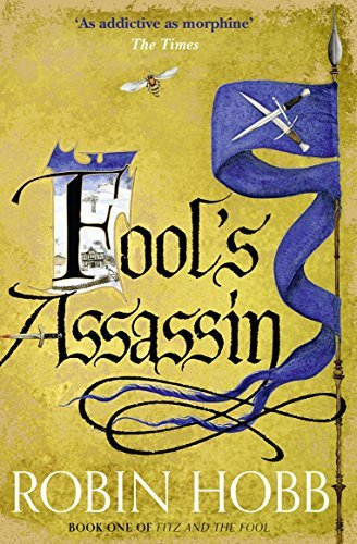 Fool's Assassin (Fitz and the Fool, Book 1) by Robin Hobb (2015-07-16)