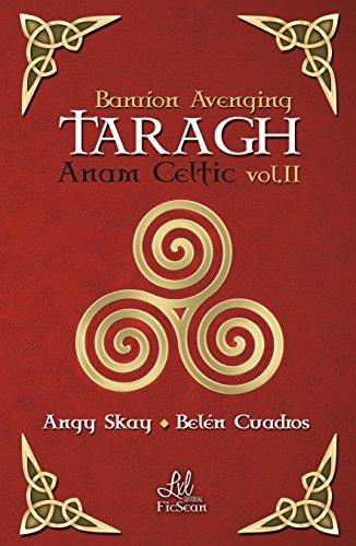Taragh (Saga Anam Celtic nº 2) de [Skay, Angy, Cuadros, Belén]