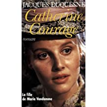 Catherine Courage