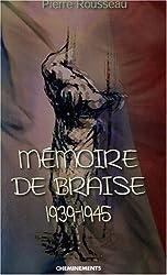 Mémoire de Braise 1939-1945