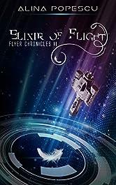 Elixir of Flight (Flyer Chronicles, Book Two)