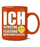 ICH SPRECHE FLIEßEND MORGENMUFFLERISCH 5199(Rot)