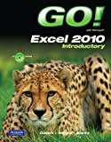 GO! with Microsoft Excel 2010 Introductory by Shelley Gaskin (2010-07-29)