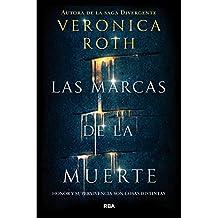 Las Marcas de la Muerte (VERONICA ROTH)
