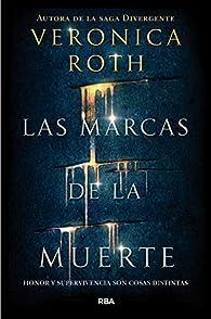 Las marcas de la muerte par Veronica Roth