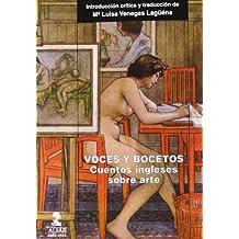 Voces y bocetos: Cuentos ingleses sobre arte (Alfar Universidad)
