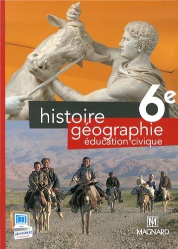 Histoire Géographie Education Civique 6e : Manuel élève
