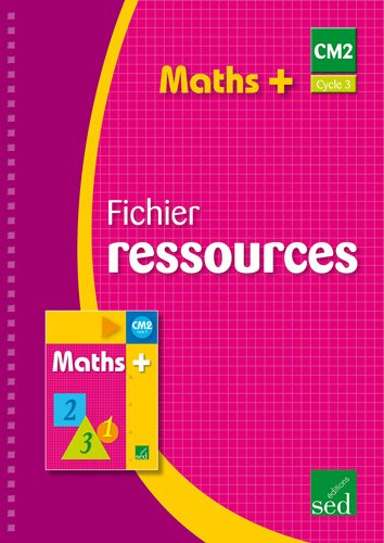 Maths + CM2 : Fichier ressources