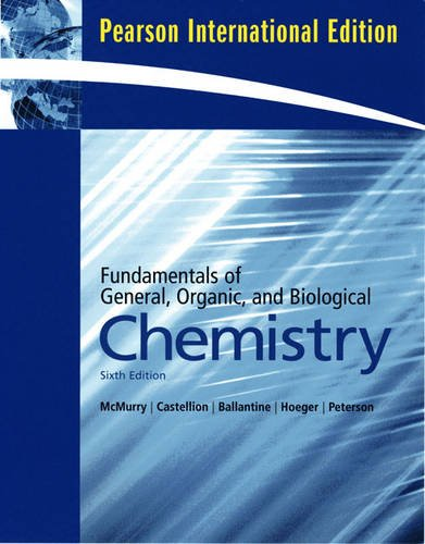 Fundamentals of General, Organic, and Biological Chemistry: International Edition