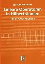Lineare Operatoren in Hilberträumen (Mathematische Leitfäden)