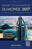 Images économiques du monde 2017 - Le tourisme : nouveau ...
