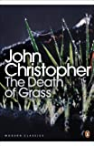 The Death of Grass (Penguin Modern Classics)