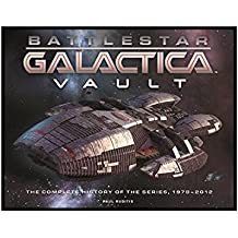 Battlestar Galactica Vault: The Complete History of the Series, 1978...2012