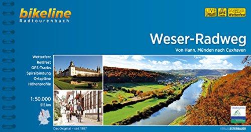 Preisvergleich Produktbild Weser-Radweg. Von Hann. Münden nach Cuxhaven, 510 km, Radtourenbuch 1:50 000, GPS-Tracks Download, wetterfest/reißfest