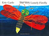 The Very Lonely Firefly board book - Best Reviews Guide