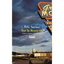 Sur la Route 66: Petites fictions d'Amérique