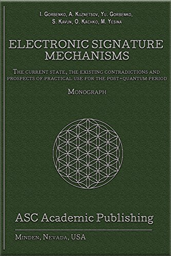electronic-signature-mechanisms-the-current-state-the-existing-contradictions-and-prospects-of-pract