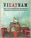'Vietnam Kochbuch' von Luke Nguyen