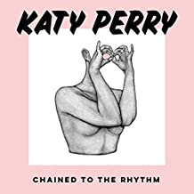 Chained To The Rhythm