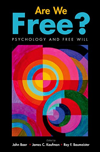 Are We Free? Psychology and Free Will (English Edition)