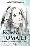 Libros Descargar en linea Roma oma et Una historia de lucha por alcanzar el proposito de la felicidad (PDF y EPUB) Espanol Gratis
