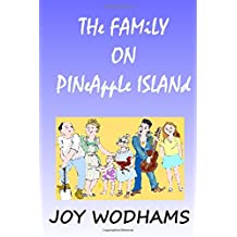 The Family on Pineapple Island