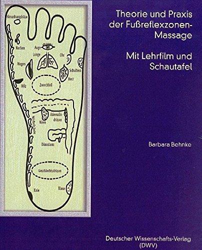 Massage-lehr-dvd (Theorie und Praxis der Fußreflexzonen-Massage, m. Lehr Film (DVD) u. Schautafel)