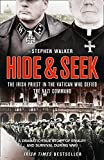 Hide and Seek: The Irish Priest in the Vatican who Defied the Nazi Command. The dramatic true story of rivalry and survival during WWII.