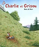 Charly et Grisou