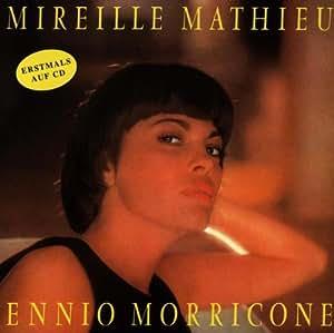Mireille Mathieu chante Ennio Morricone [Import allemand]