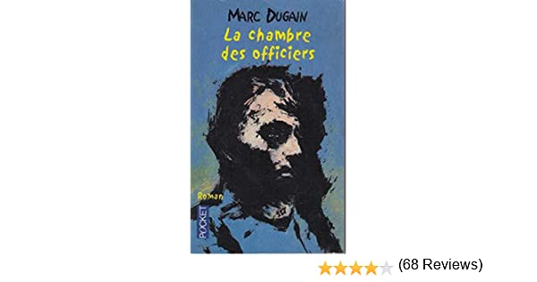 Amazon.fr   La Chambre Des Officiers   Marc Dugain   Livres