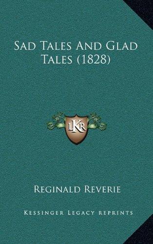 Sad Tales and Glad Tales (1828)
