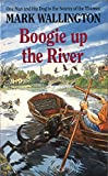 Boogie Up The River: One Man and His Dog to the Source of the Thames (English Edition)