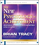 The New Psychology of Achievement (Br...