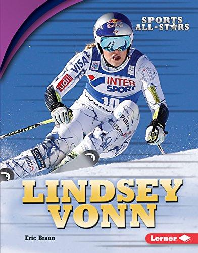 Lindsey Vonn (Sports All-Stars (Lerner ™ Sports)) (English Edition) por Eric Braun
