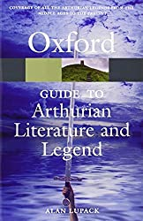 The Oxford Guide to Arthurian Literature and Legend (Oxford Quick Reference) by Alan Lupack (2007-05-11)
