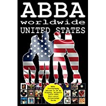 ABBA worldwide: United States: Vinyl Discography Edited in US by Playboy, Atlantic, Polydor (1972-1992). Full-color Guide (English Edition)