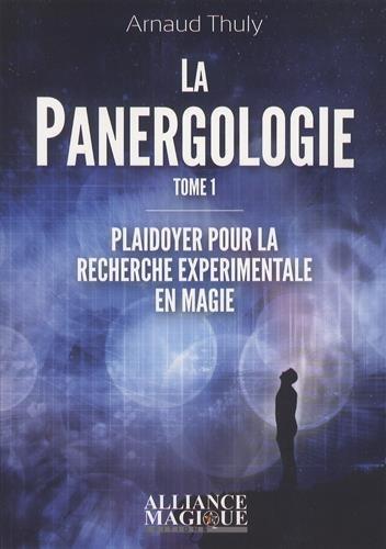 La Panergologie - Principes de Magie Expérimentale