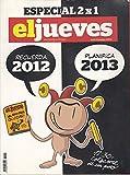 EL JUEVES. AGENDA 2013