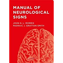Manual of Neurological Signs by John G. Morris (2015-07-27)