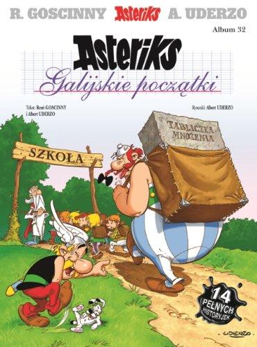 Asteriks Galijskie poczatki Tom 32