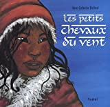 Les petits chevaux du vent | De Boel, Anne-Catherine (1975-....). Auteur