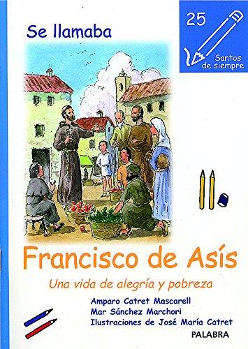SE LLAMABA FRANCISCO DE ASIS
